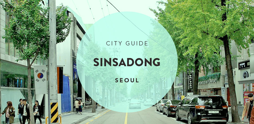 Seoul City Guide 24 hours in Sinsadong Garosugil ShopandBox