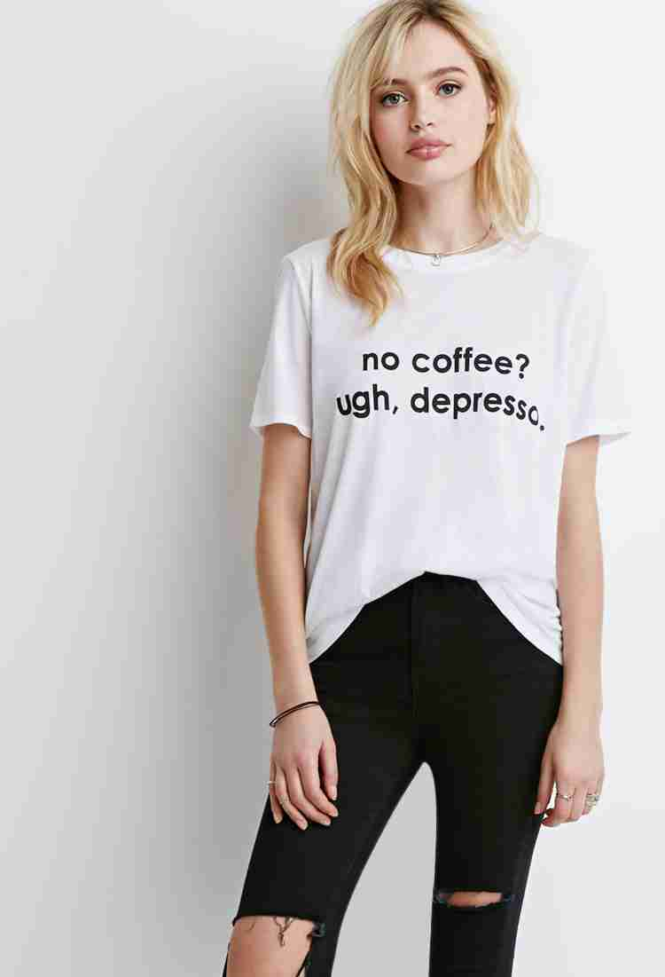 Forever21 No Coffee Graphic Tee